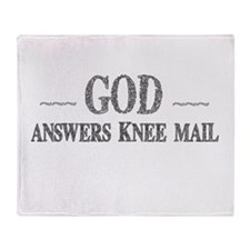 God Answers Knee Mail Throw Blanket