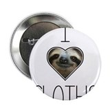 i love sloths 2.25&quot; Button