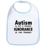Autism Is Not A Tragedy Bib