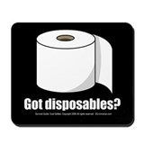 Got Disposables? Mousepad