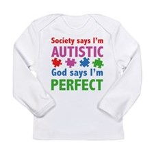 God Says I'm Perfect Long Sleeve Infant T-Shirt