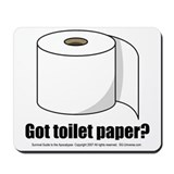 Got Toilet Paper? Mousepad