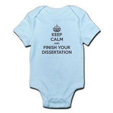 Keep Calm and Finish Your Dissertation Body Suit
