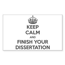 Keep Calm and Finish Your Dissertation Bumper Stickers
