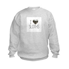 i love sloths Sweatshirt