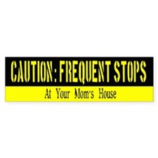 Frequent Stops Mama 2 Cafe Bumper Bumper Sticker