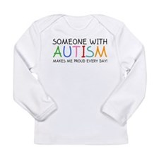 Someone With Autism Makes Me Proud Every Day! Long