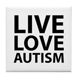 Live Love Autism Tile Coaster