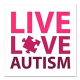 "Live Love Autism Square Car Magnet 3"" x 3"""
