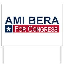Elect Ami Bera Yard Sign