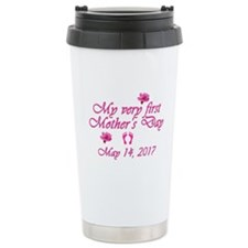 First Mother's Day 2013 Ceramic Travel Mug