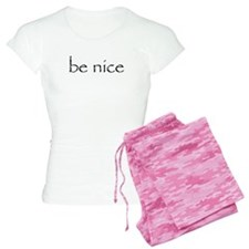 BE NICE Pajamas