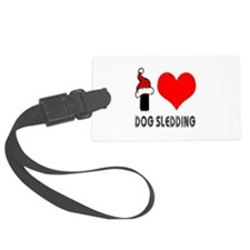 I Love Dog Sledding Luggage Tag