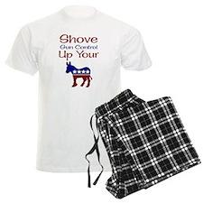 Shove Gun Control Up Your Ass Pajamas