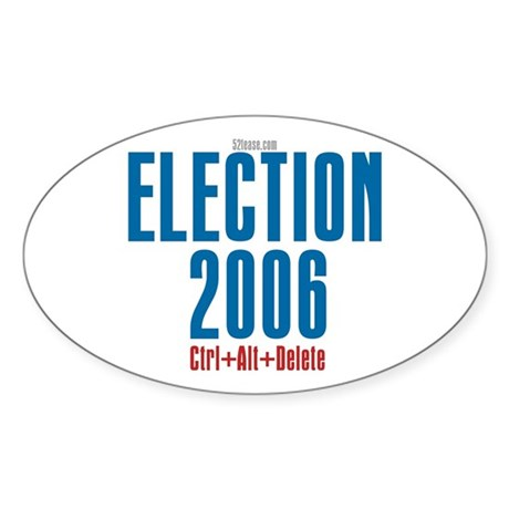 Election 2006 Reboot Oval Sticker