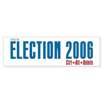 Election 2006 Reboot Bumper Sticker