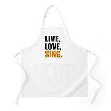 live love sing Apron