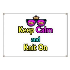 Crown Sunglasses Keep Calm And Knit On Banner