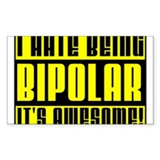 Bipolar Is Awesome Funny T-Shirt Decal