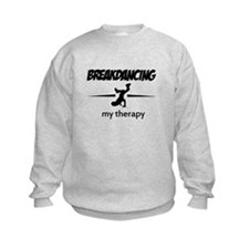Breakdancing my therapy Sweatshirt