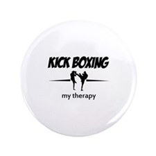 "Kick Boxing my therapy 3.5"" Button (100 pack)"