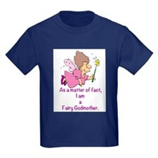 I am a Fairy Godmother T-Shirt