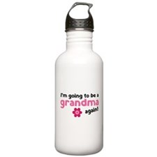 I'm going to be a grandma again Water Bottle