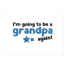 I'm going to be a grandpa again 3.5 x 5 Flat Cards