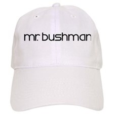 Mr. Bushman Baseball Cap