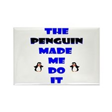 Blame the Penguin Rectangle Magnet