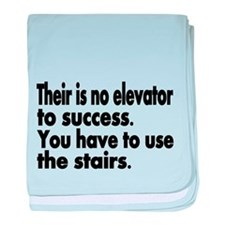 Their is no elevator to sucess. You have to use th