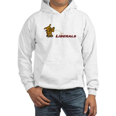 Pee on Liberals Hooded Sweatshirt