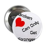 "A broken heart 2.25"" Button"