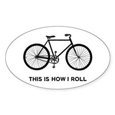 This Is How I Roll Bicycle Decal
