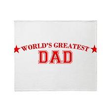 Worlds Greatest Dad Throw Blanket
