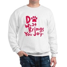 Do What Brings You Joy, Red Sweatshirt