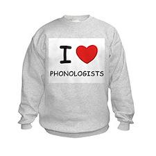 I love phonologists Sweatshirt
