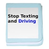 Stop Texting and Driving baby blanket