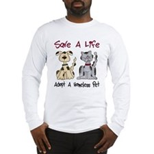 Adopt A Homeless Pet Long Sleeve T-Shirt