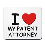 I love patent attorneys Mousepad