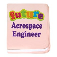 Future Aerospace Engineer baby blanket