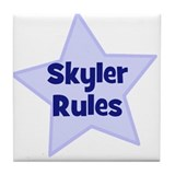 Skyler Rules Tile Coaster