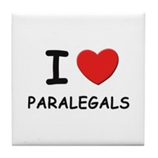 I love paralegals Tile Coaster