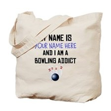 Custom Bowling Addict Tote Bag