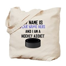 Custom Hockey Addict Tote Bag