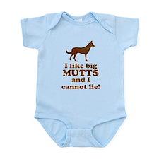 I like big mutts and I cannot lie Infant Bodysuit