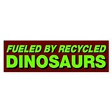 Fueled By Recycled Dinosaurs Stickers