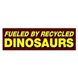 Fueled By Recycled Dinosaurs Car Sticker
