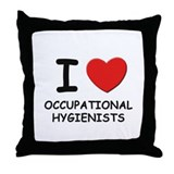 I love occupational hygienists Throw Pillow