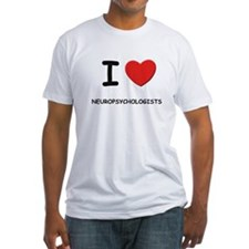 I love neuropsychologists Shirt